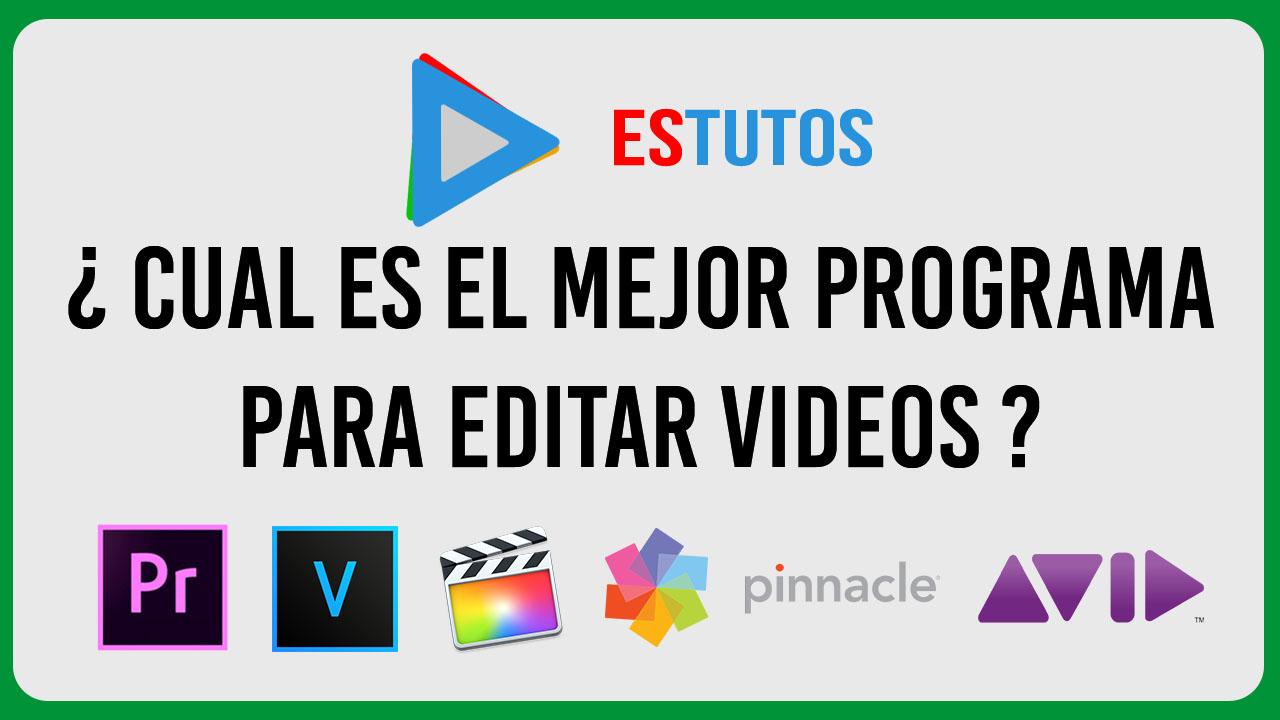 Cual es el mejor programa para editar vídeos