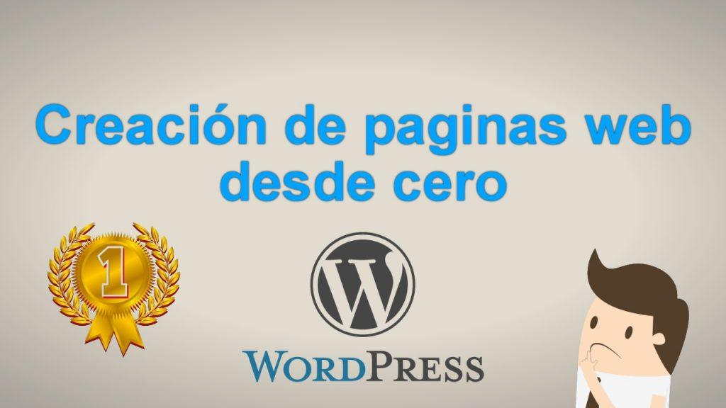 Como Crear una Pagina Web desde cero en Wordpress