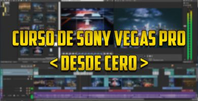 Curso de Sony Vegas Pro desde cero