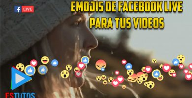 Emojis de Facebook Live para Videos - Estutos